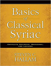 Review of Basics of Classical Syriac: Complete Grammar, Workbook
