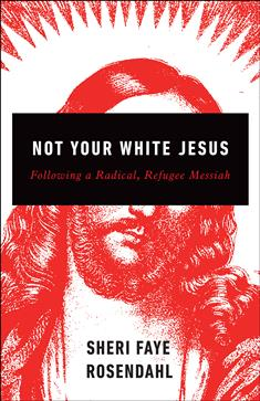 not-your-white-jesus